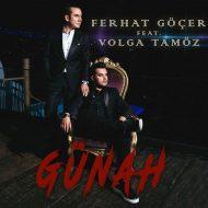 Ferhat Göçer – Günah (feat. Volga Tamöz)