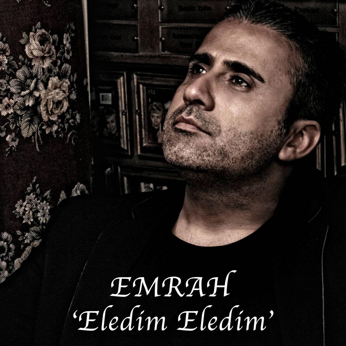 Emrah - Eledim Eledim