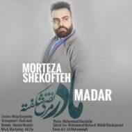 Morteza Shekofteh – Madar
