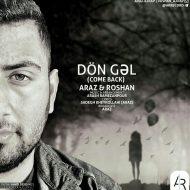 Araz Ft Roshan – Don Gal
