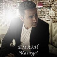 Emrah – Kasirga