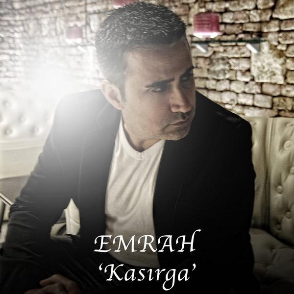 Emrah - Kasirga