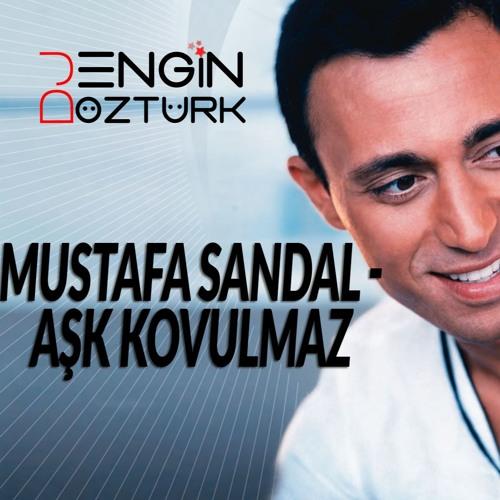 Mustafa Sandal - Aşk Kovulmaz (Engin Ozturk Remix) (1)