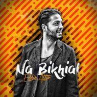Eddie Attar – Na Bikhial