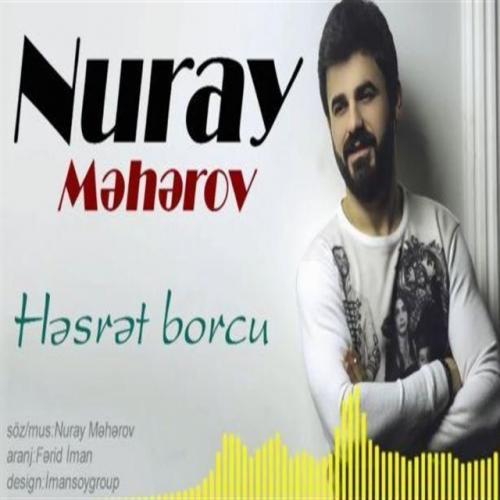 Nuray Meherov - Hesret Borcu