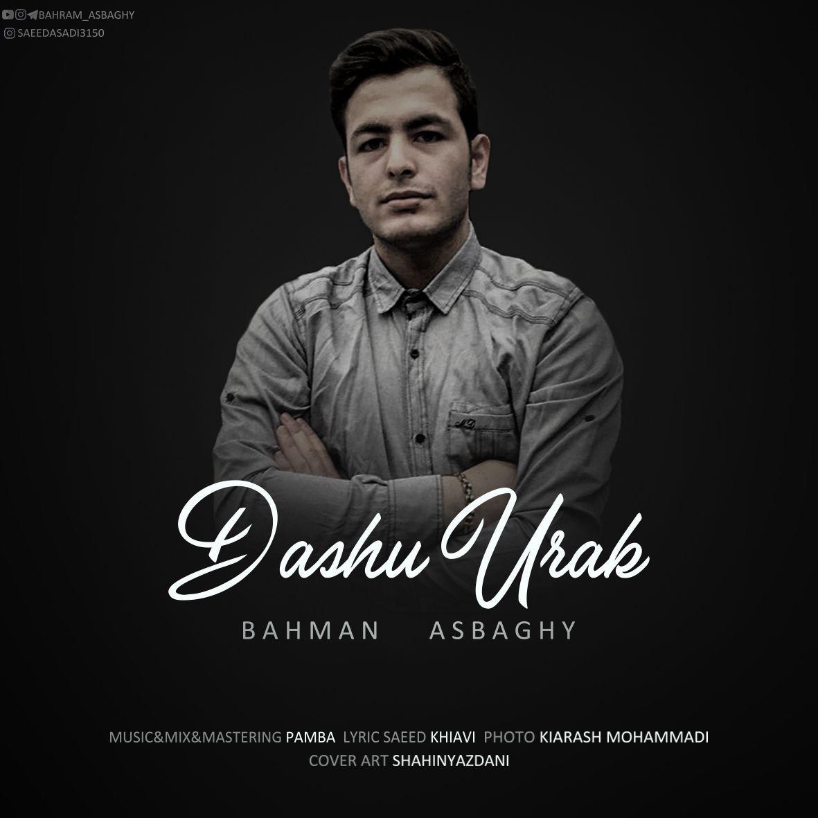 Bahman Asbaghy - Dash Urak