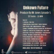 Mr Jones – Unknown Future (Episode 5)