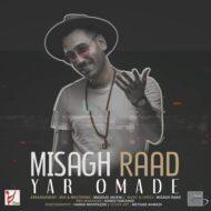Misagh Raad – Yar Oomade
