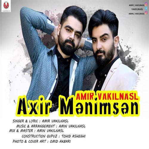 Amin & Amir Vakilnasl - Axir Manimsan