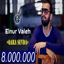 Elnur Valeh Qara Sevda