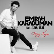 Emrah Karaduman ft. Derya Uluğ – Sürgün Aşkımız