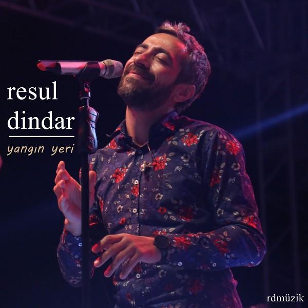 Resul Dindar - Yangin Yeri