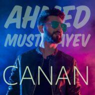 Ahmed Mustafayev – Canan