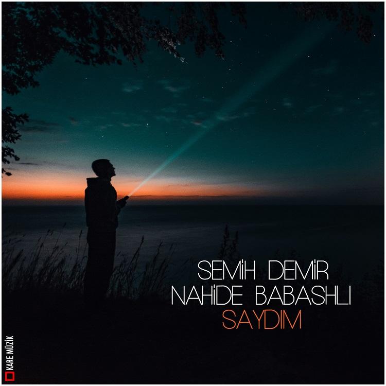 Nahide Babashli - Saydim (Semih Demir Remix)