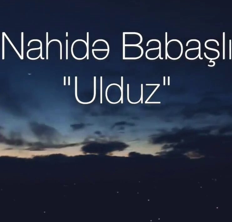 Nahidə Babaşlı - Ulduz