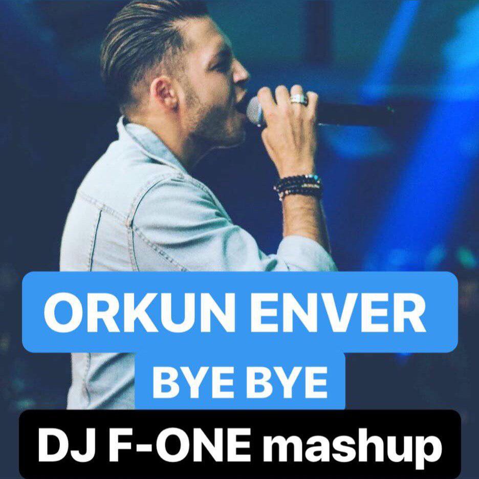Orkun Enver - Gel Gel ( DJ F-ONE mashup )