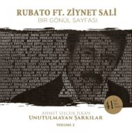 Rubato Ft Ziynet Sali – Bir Gonul Sayfasi