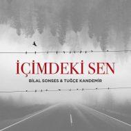 Bilal Sonses ft. Tugçe Kandemir – İçimdeki Sen