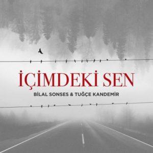Bilal Sonses ft. Tugçe Kandemir - İçimdeki Sen