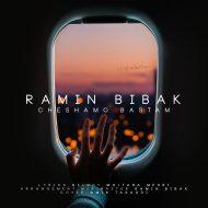 Ramin Bibak – Cheshamo Bastam