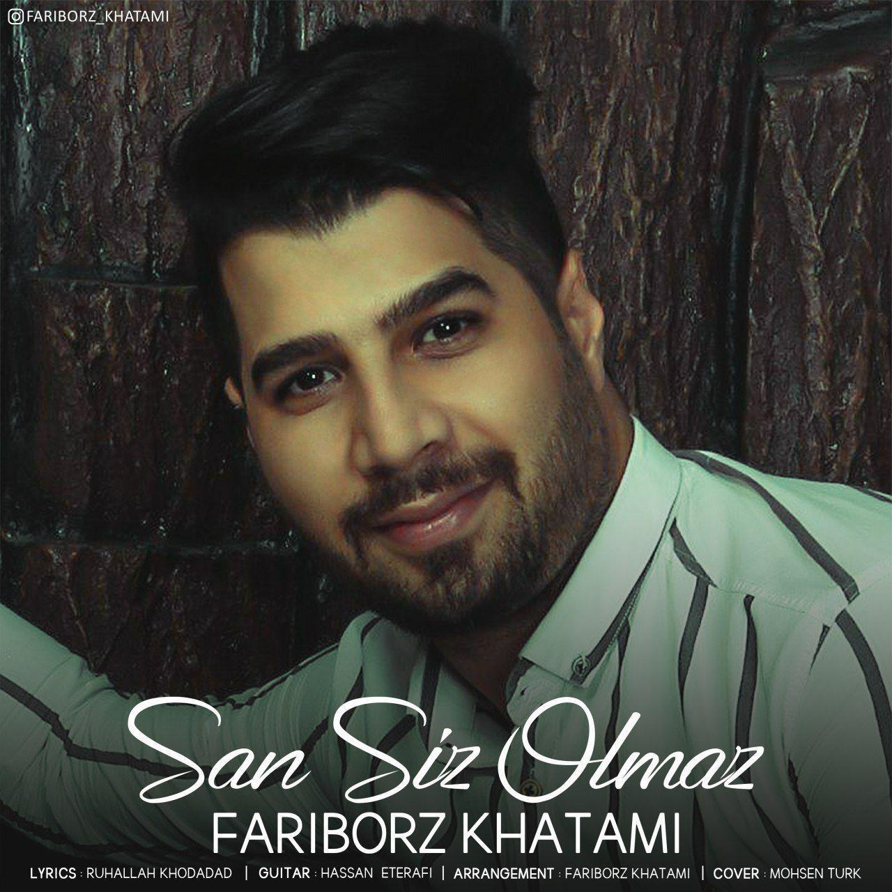 Fariborz Khatami - San Siz Olmaz