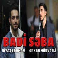 Orxan Murvetli & Niyaz Bahman – Badi Seba