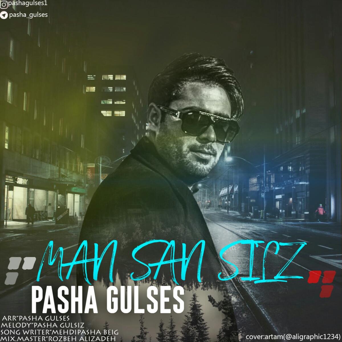 Pasha Gulses - Man Sansiz