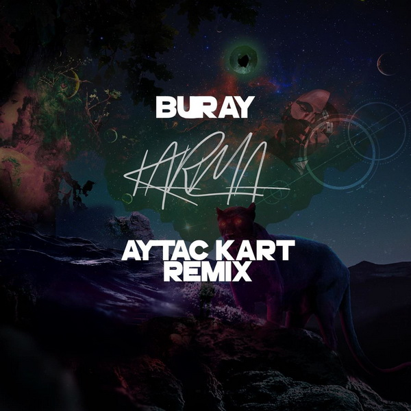 Download New Remix By Aytac Kart : Buray - Karma