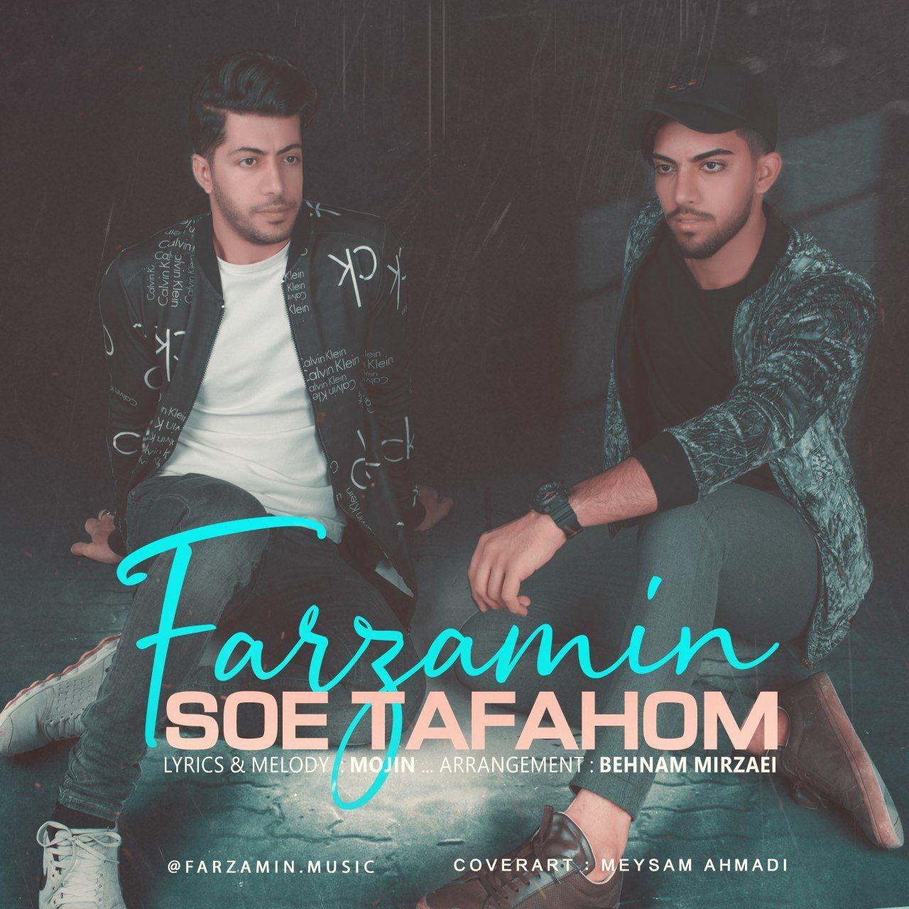 Farzamin - Soe Tafahom
