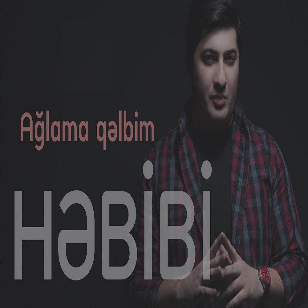 Hebibi Qubadzade - Aglama Qelbim