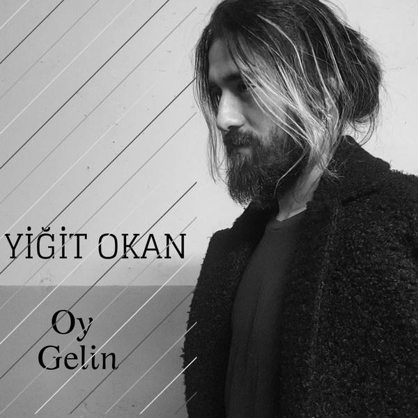 Yigit Okan - Oy Gelin