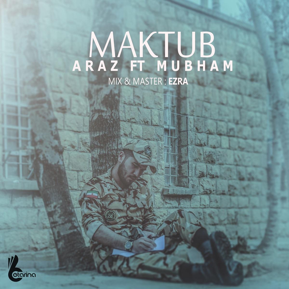Araz Ft Mubham - Maktub