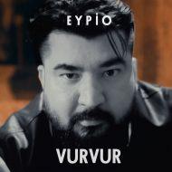 Eypio – Vur Vur