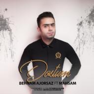 Behnam Ajorsaz FT Mahsam – Dostom