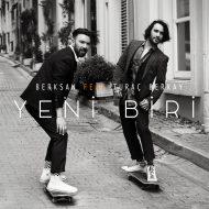 Berksan – Yeni Biri ft. Turac Berkay