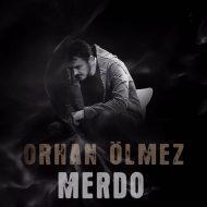 Orhan Olmez – Merdo