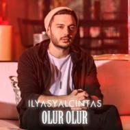 Ilyas Yalcintas – Olur Olur