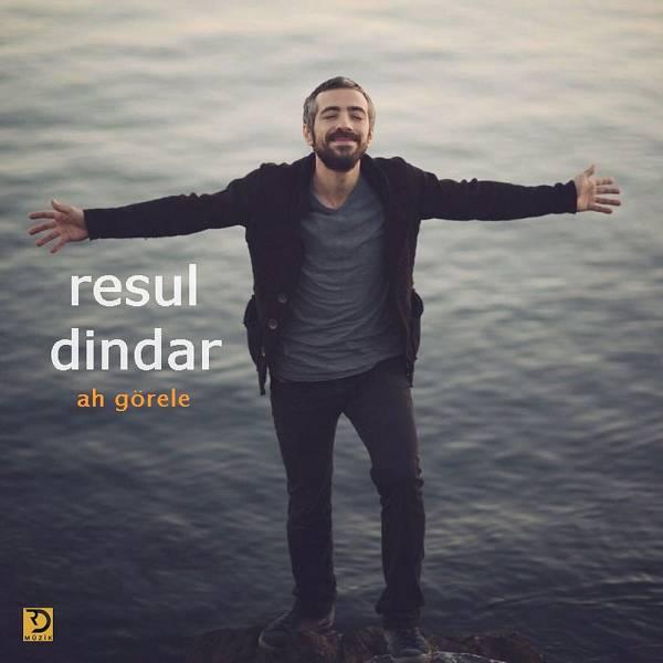 Resul Dindar - Ah Gorele