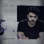 Ilyas Yalcintas – Dunya Senin