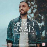 Misagh Raad – Jadeh Chaloos