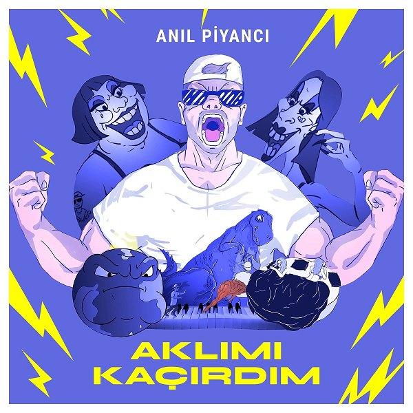 Anil Piyanci - Aklimi Kacirdim