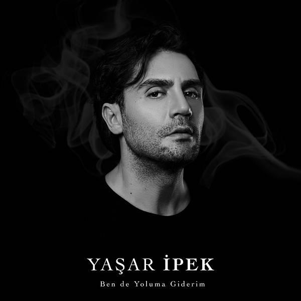 Yasar Ipek - Ben de Yoluma Giderim