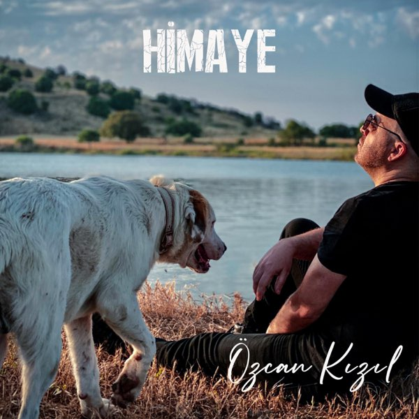 Ozcan Kizil - Himaye