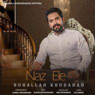 Ruhallah Khodadad – Naz Ela