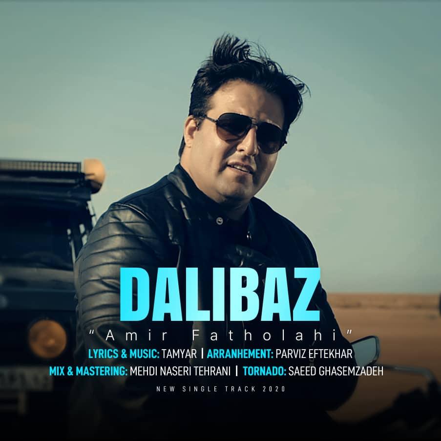 Amir Fatholahi - Dali Baz