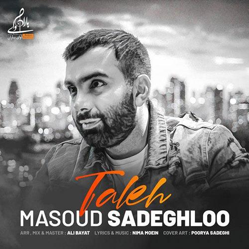Masoud-Sadeghloo-Taleh