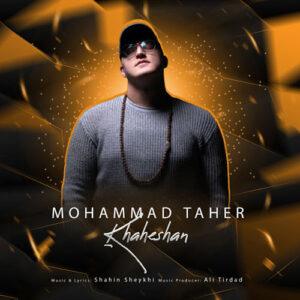 Mohammad Taher - Khaheshan