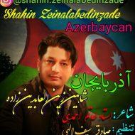 Shahin Zeinalabedinzade – Azerbaycan