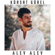 Kursat Gurel – Alev Alev