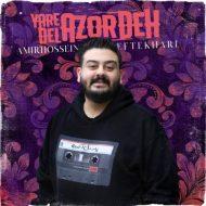 Amirhossein Eftekhari – Yare Del Azordeh